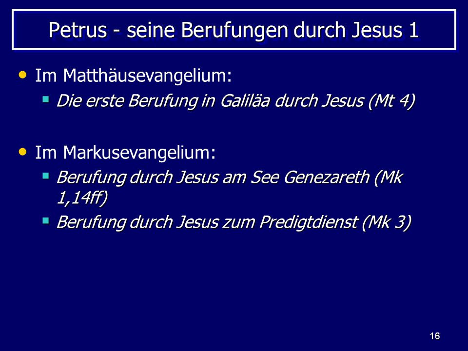 Petrus - seine Berufungen durch Jesus 1