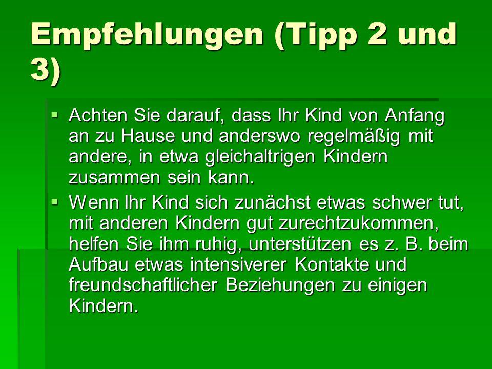 Empfehlungen (Tipp 2 und 3)