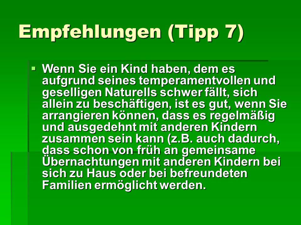 Empfehlungen (Tipp 7)
