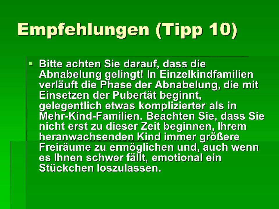 Empfehlungen (Tipp 10)