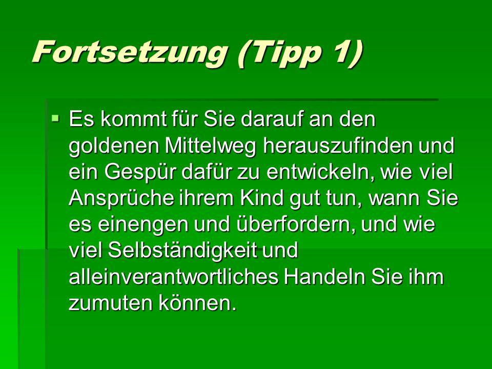 Fortsetzung (Tipp 1)