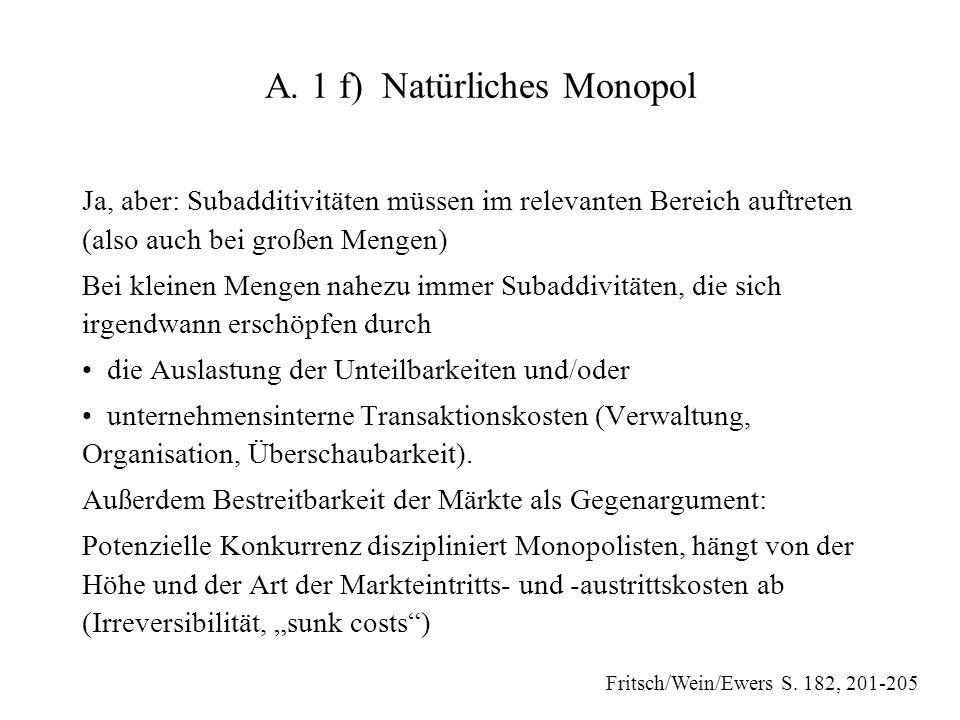 A. 1 f) Natürliches Monopol