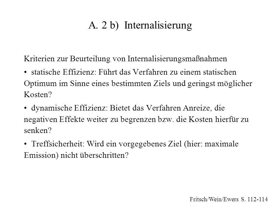 A. 2 b) Internalisierung Kriterien zur Beurteilung von Internalisierungsmaßnahmen.