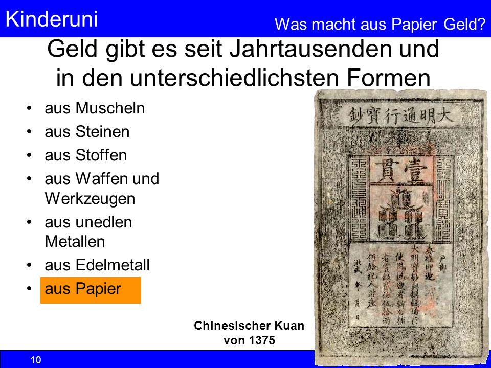 Geld gibt es seit Jahrtausenden und in den unterschiedlichsten Formen