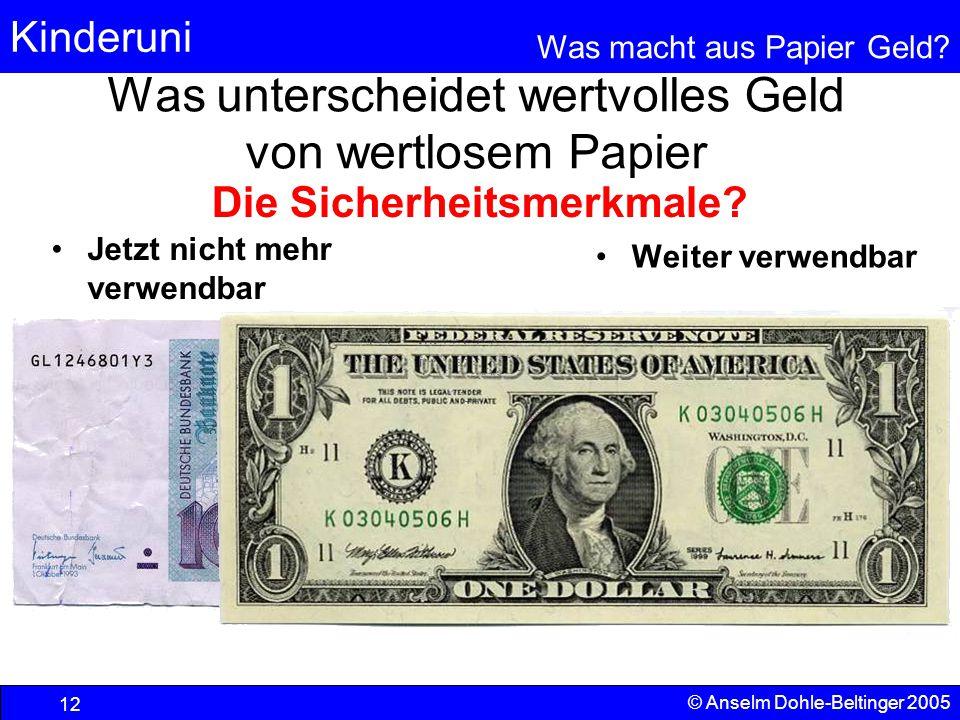 Was unterscheidet wertvolles Geld von wertlosem Papier