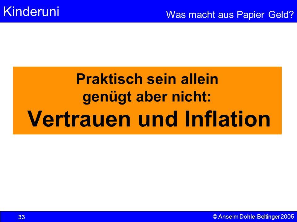 Praktisch sein allein genügt aber nicht: Vertrauen und Inflation