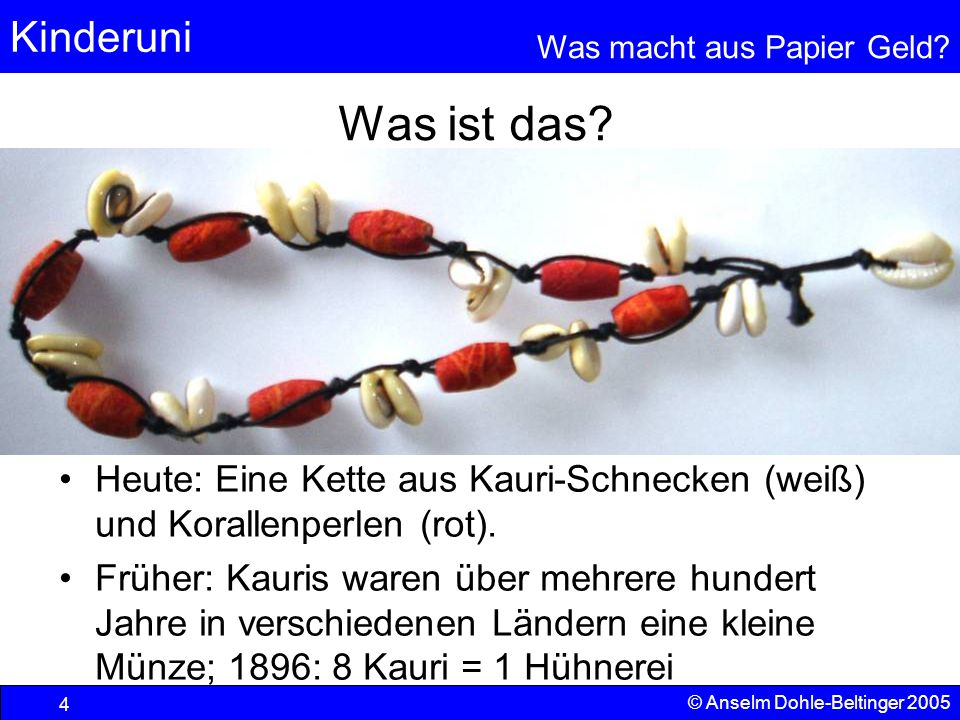 Was ist das Heute: Eine Kette aus Kauri-Schnecken (weiß) und Korallenperlen (rot).