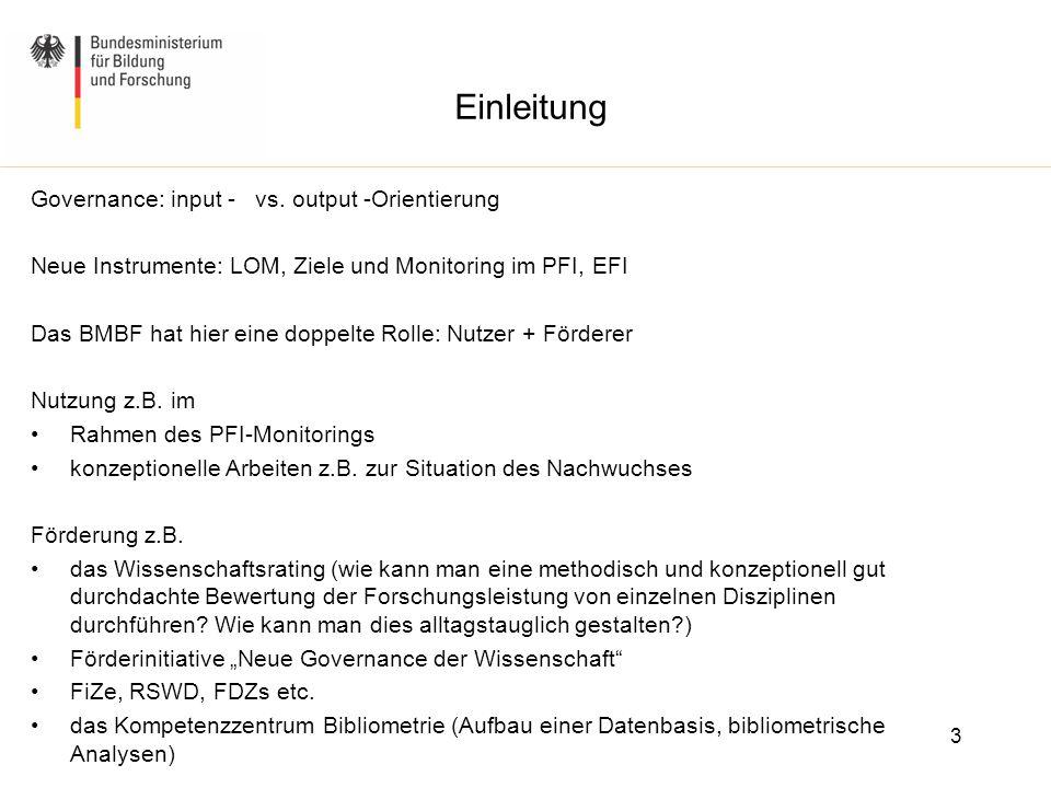 Einleitung Governance: input - vs. output -Orientierung