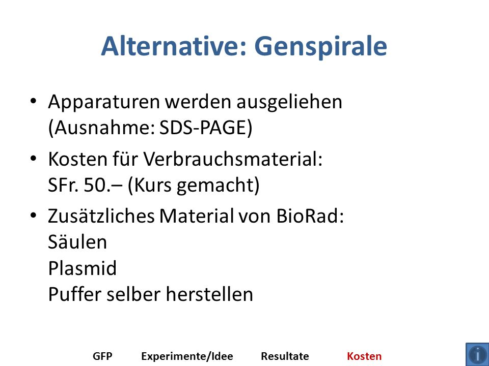 Alternative: Genspirale