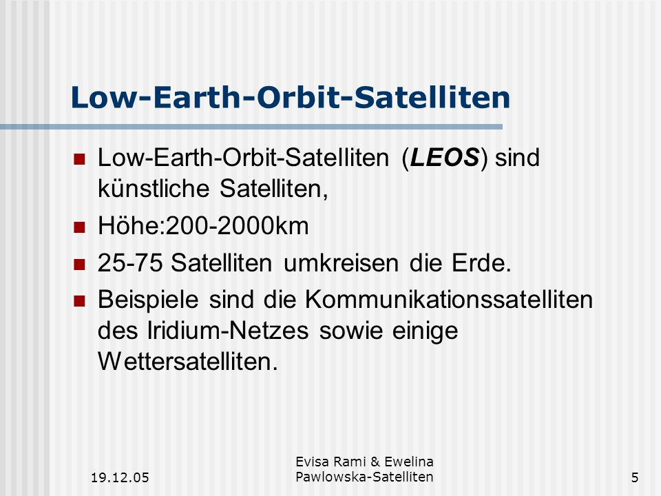 Low-Earth-Orbit-Satelliten
