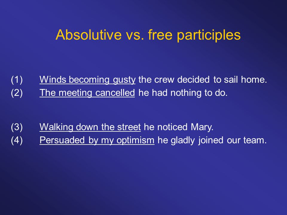 Absolutive vs. free participles