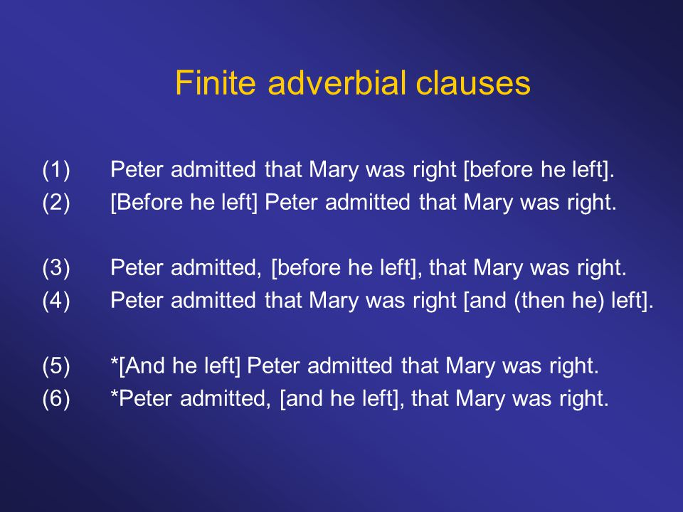 Finite adverbial clauses