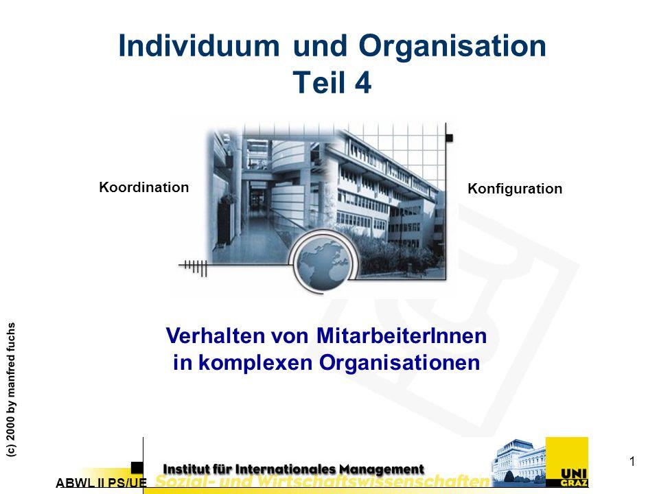 Individuum und Organisation Teil 4