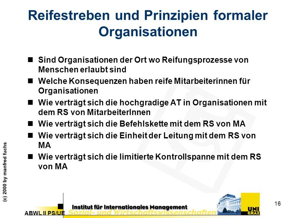 Reifestreben und Prinzipien formaler Organisationen