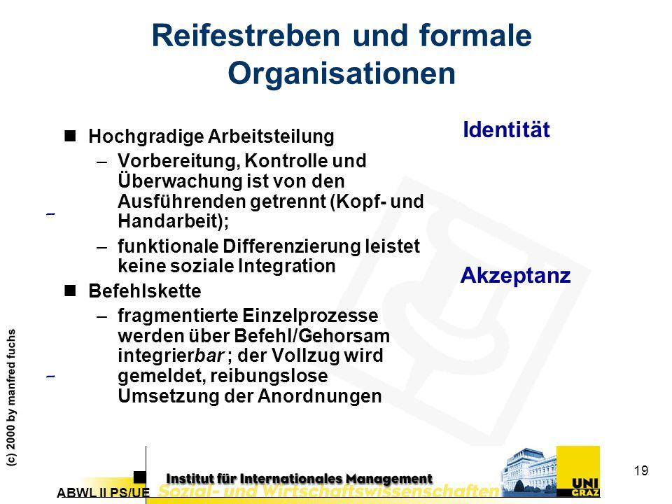 Reifestreben und formale Organisationen