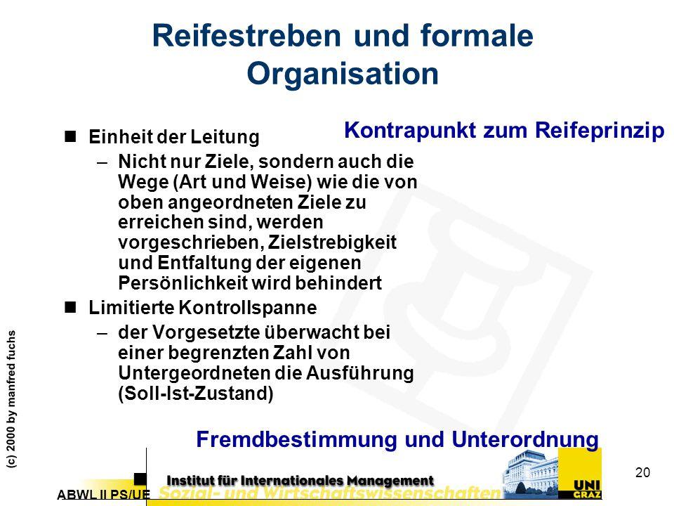 Reifestreben und formale Organisation