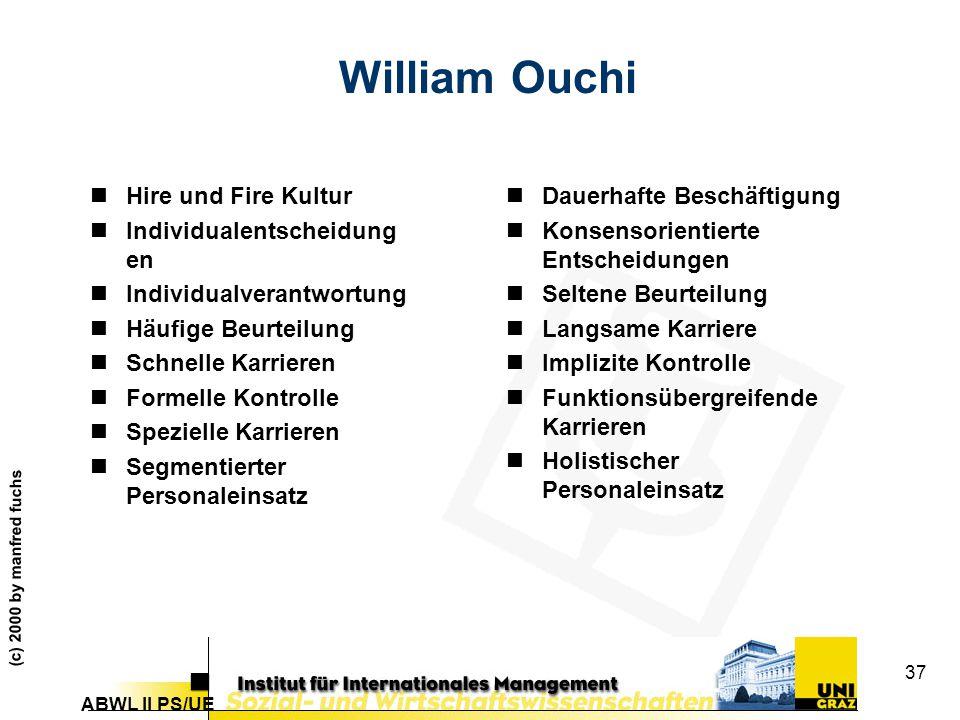 William Ouchi Hire und Fire Kultur Individualentscheidungen