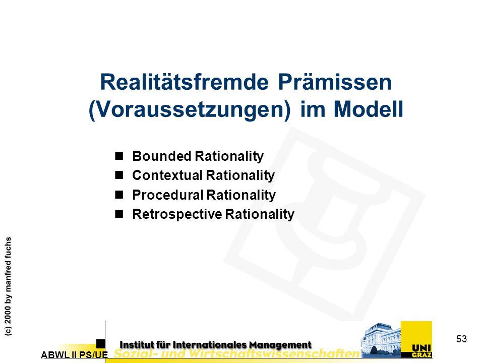 Realitätsfremde Prämissen (Voraussetzungen) im Modell