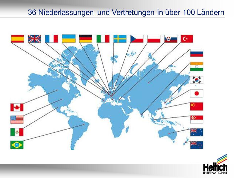36 Niederlassungen und Vertretungen in über 100 Ländern