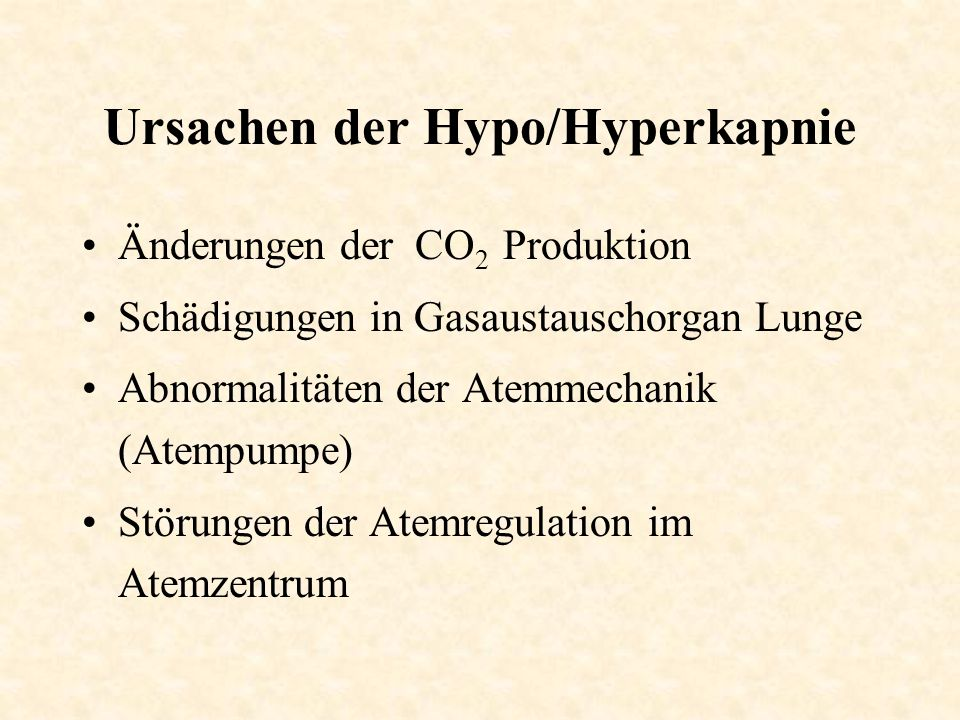 Ursachen der Hypo/Hyperkapnie