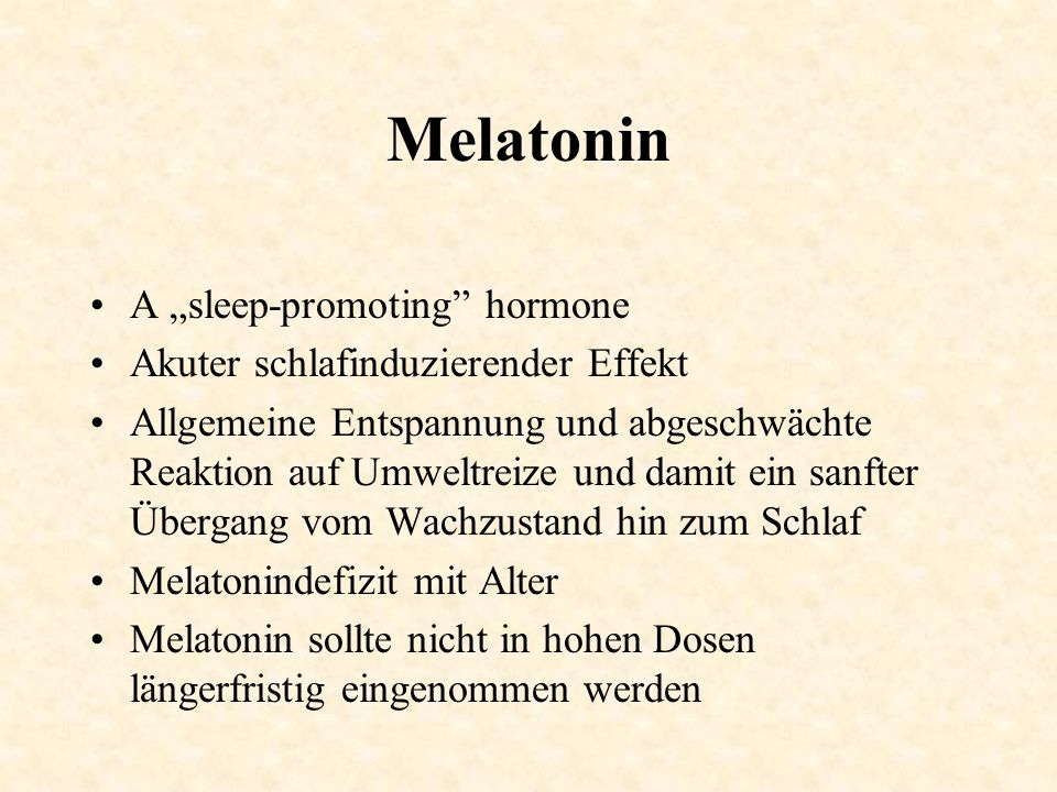"Melatonin A ""sleep-promoting hormone"
