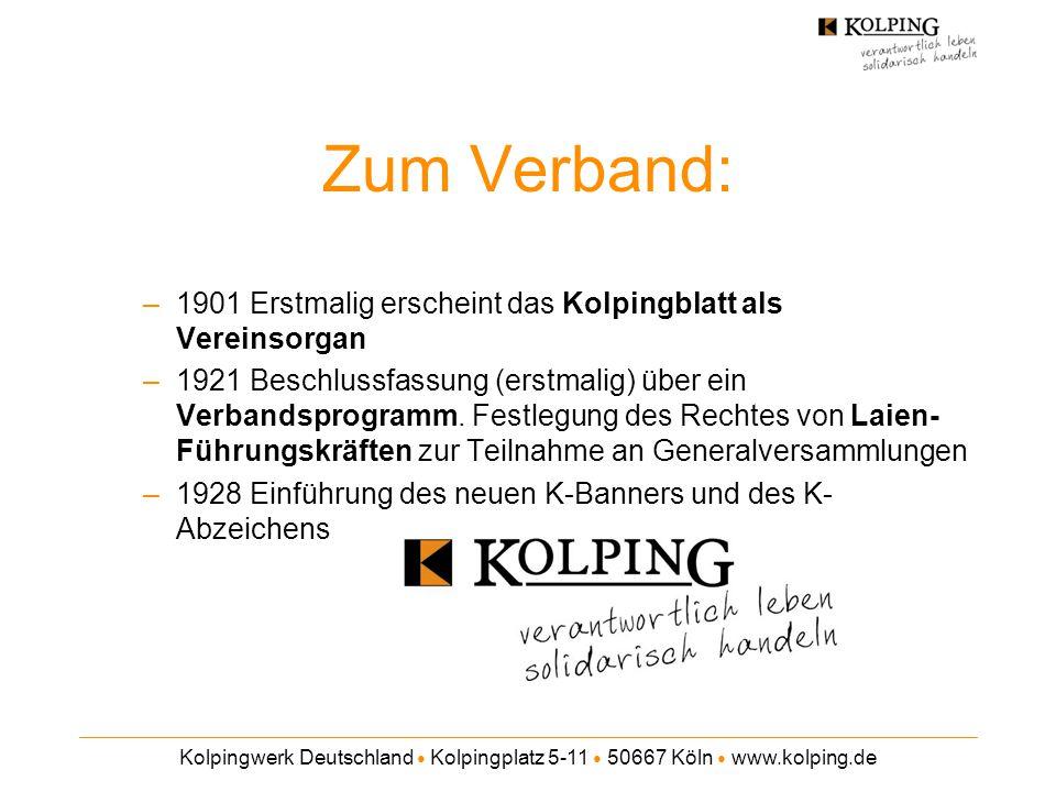 Zum Verband: 1901 Erstmalig erscheint das Kolpingblatt als Vereinsorgan.