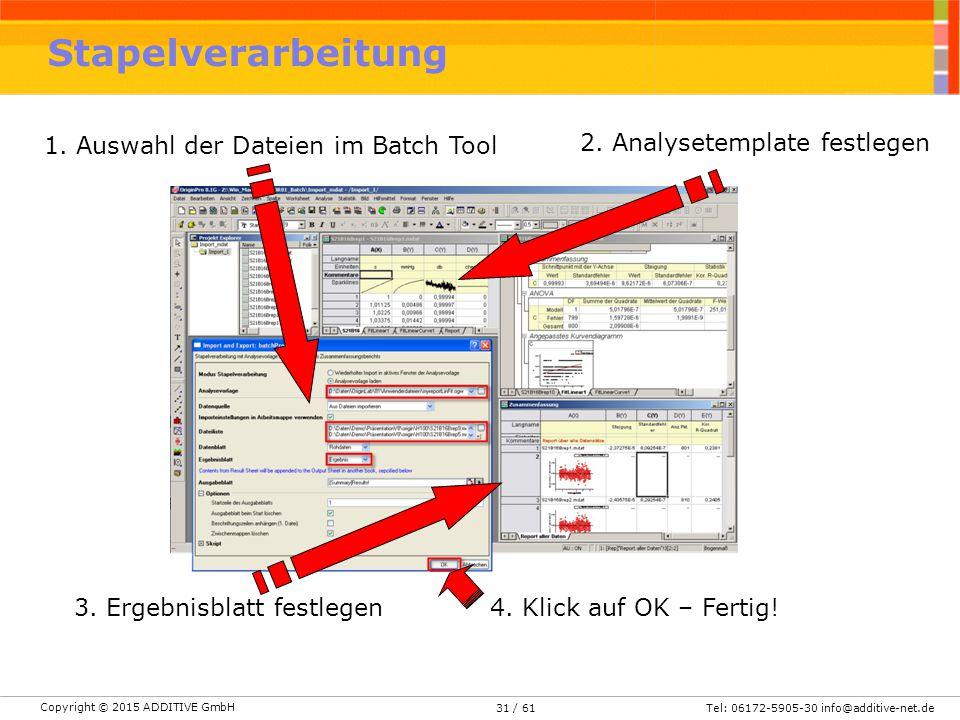 Stapelverarbeitung 1. Auswahl der Dateien im Batch Tool