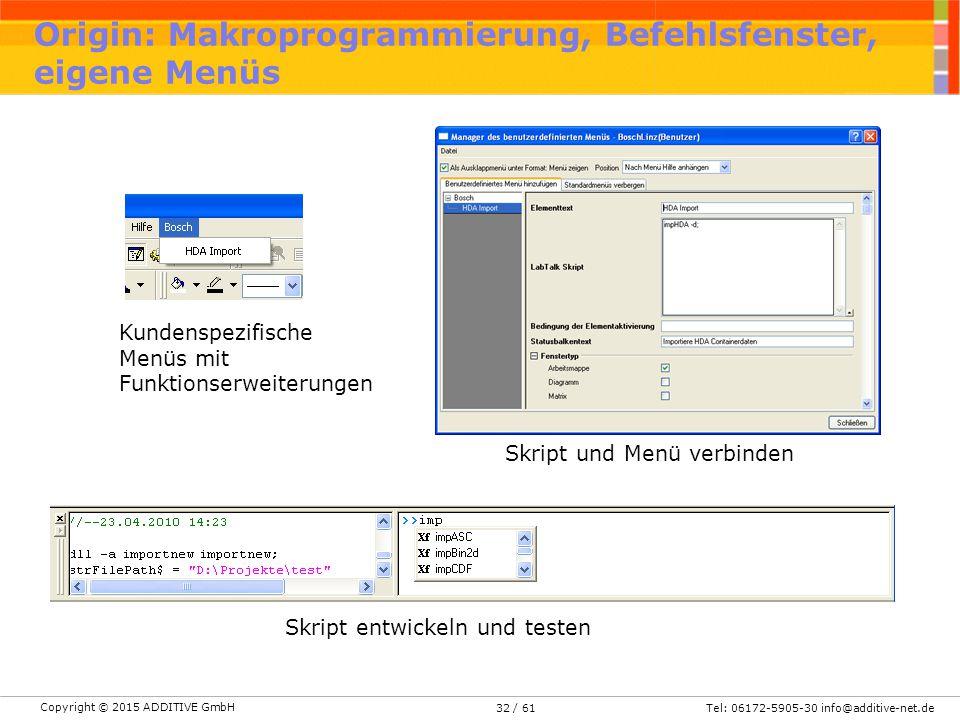 Origin: Makroprogrammierung, Befehlsfenster, eigene Menüs