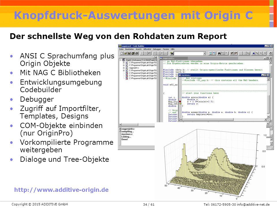 Knopfdruck-Auswertungen mit Origin C