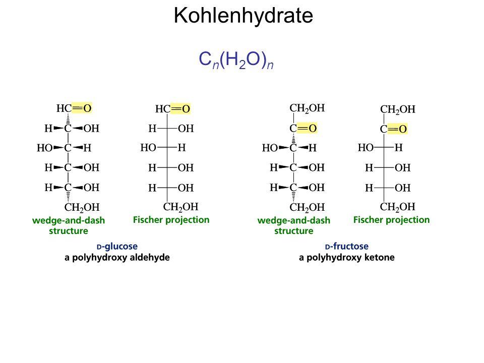 Kohlenhydrate Cn(H2O)n
