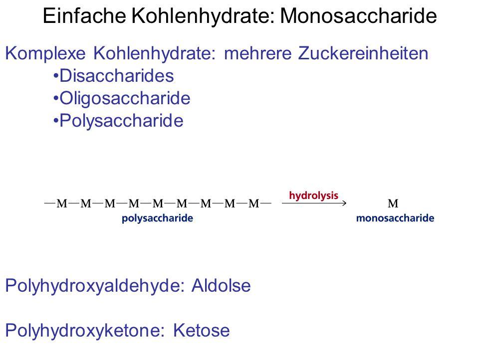 Einfache Kohlenhydrate: Monosaccharide
