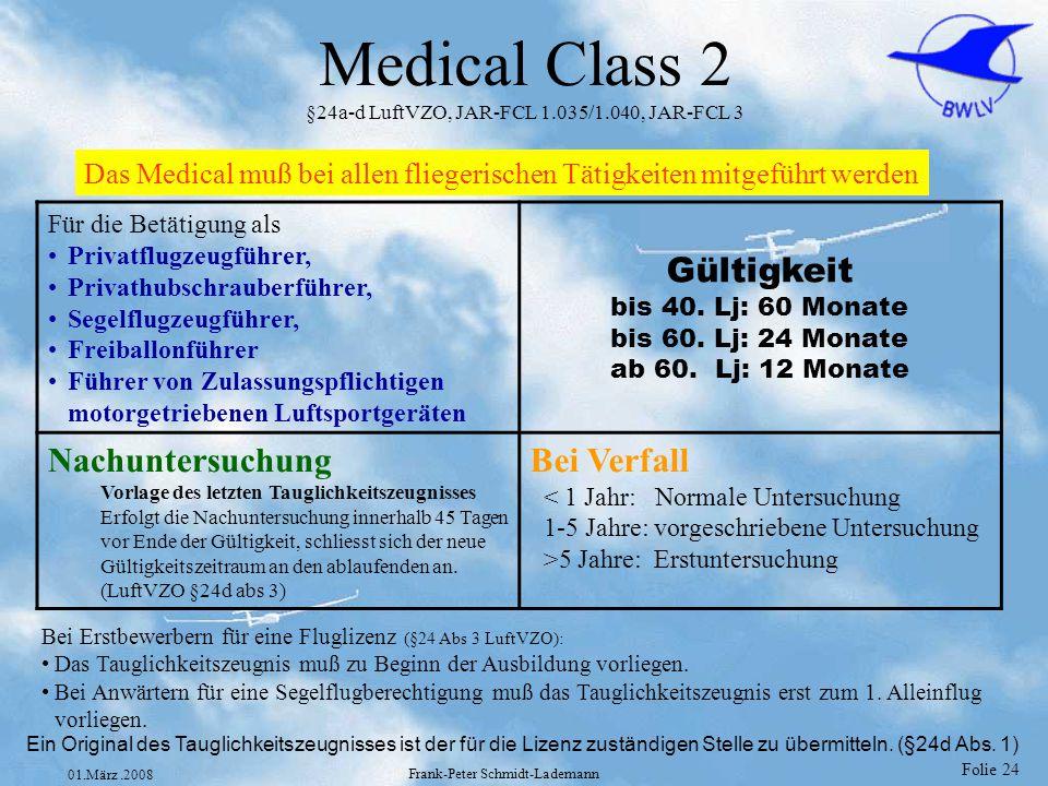 Medical Class 2 §24a-d LuftVZO, JAR-FCL 1.035/1.040, JAR-FCL 3