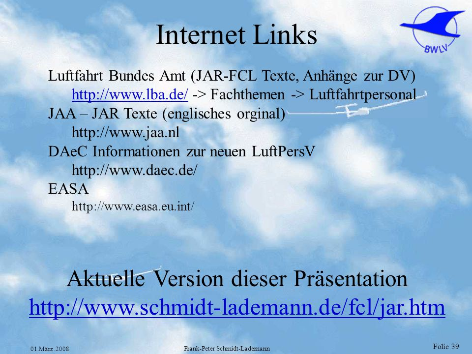 Internet Links Aktuelle Version dieser Präsentation