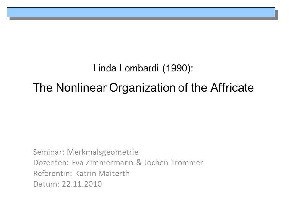 Linda Lombardi (1990): The Nonlinear Organization of the Affricate