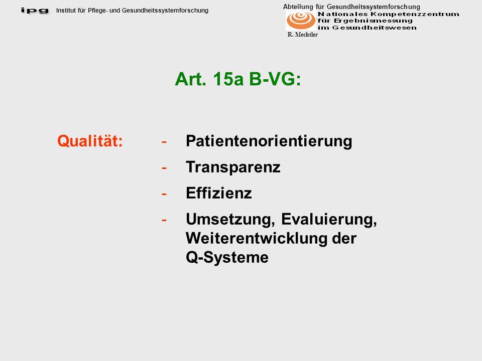 Art. 15a B-VG: Qualität: Patientenorientierung Transparenz Effizienz