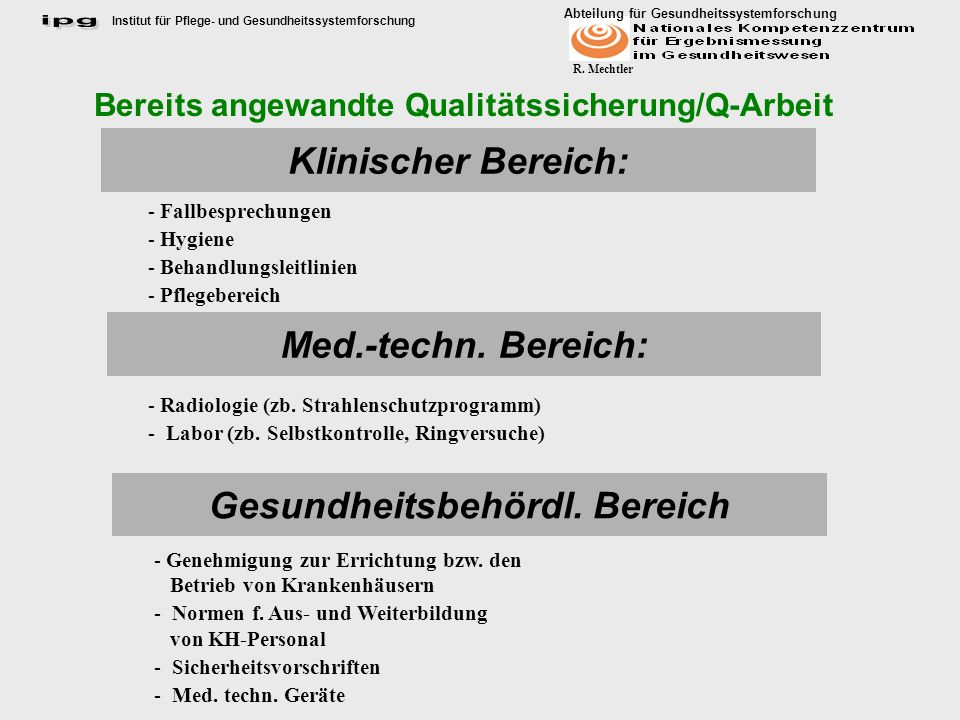 Klinischer Bereich: Med.-techn. Bereich: Gesundheitsbehördl. Bereich