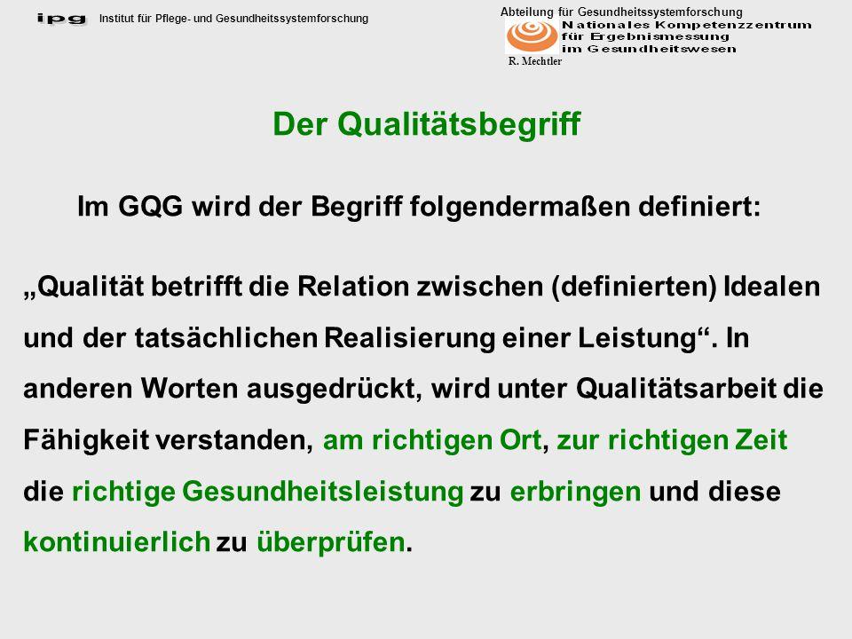 Im GQG wird der Begriff folgendermaßen definiert: