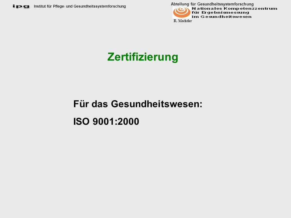 Zertifizierung Für das Gesundheitswesen: ISO 9001:2000
