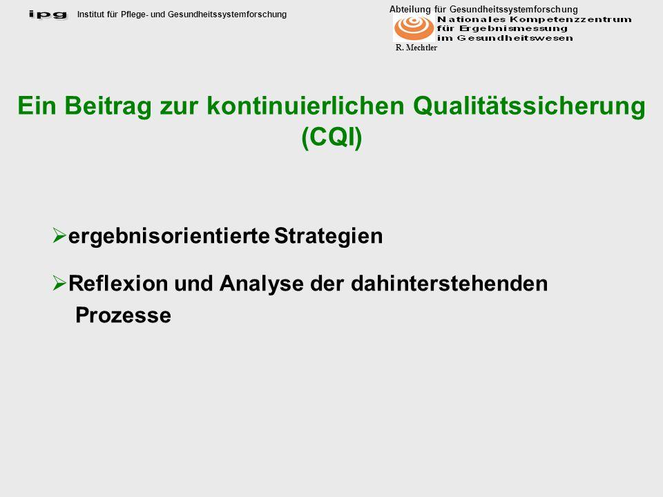 Ein Beitrag zur kontinuierlichen Qualitätssicherung (CQI)