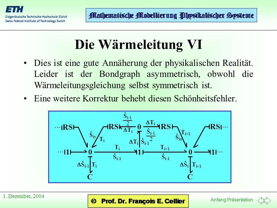 Die Wärmeleitung VI
