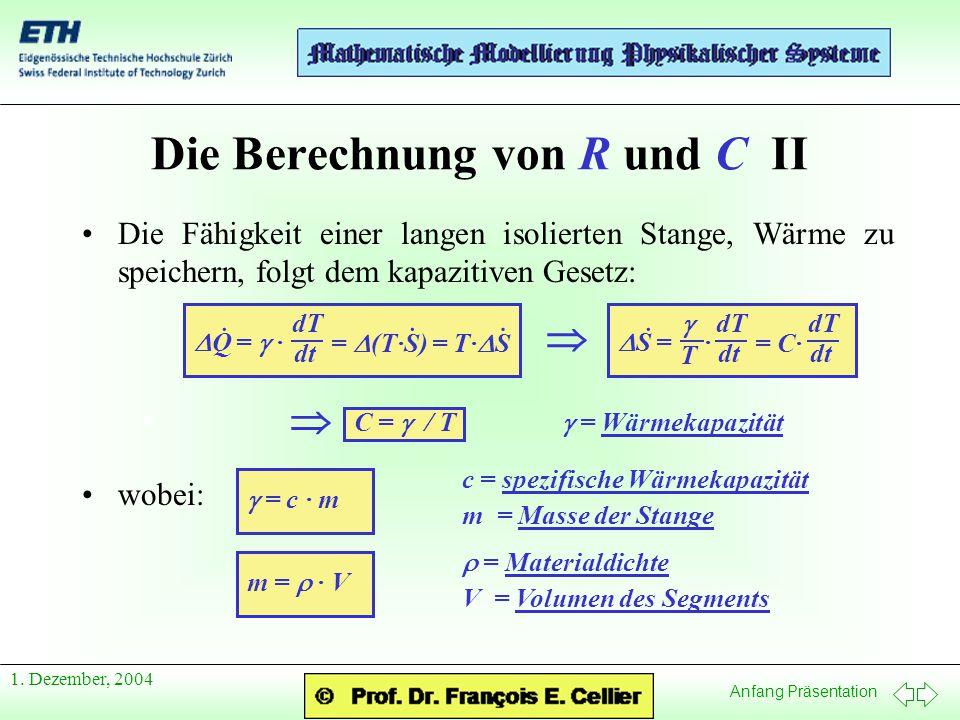 Die Berechnung von R und C II