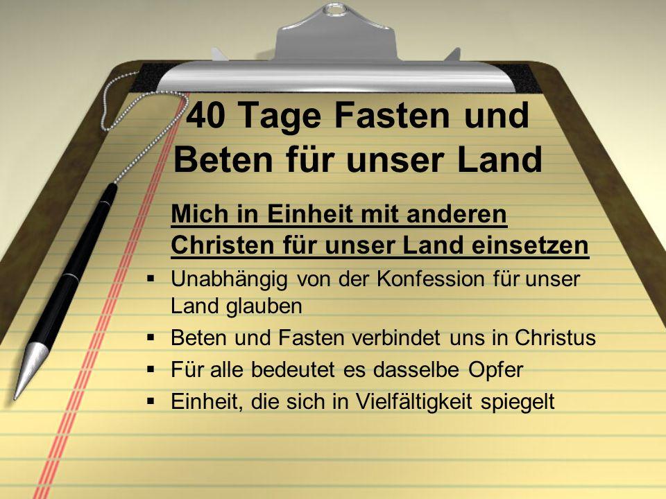 40 Tage Fasten und Beten für unser Land