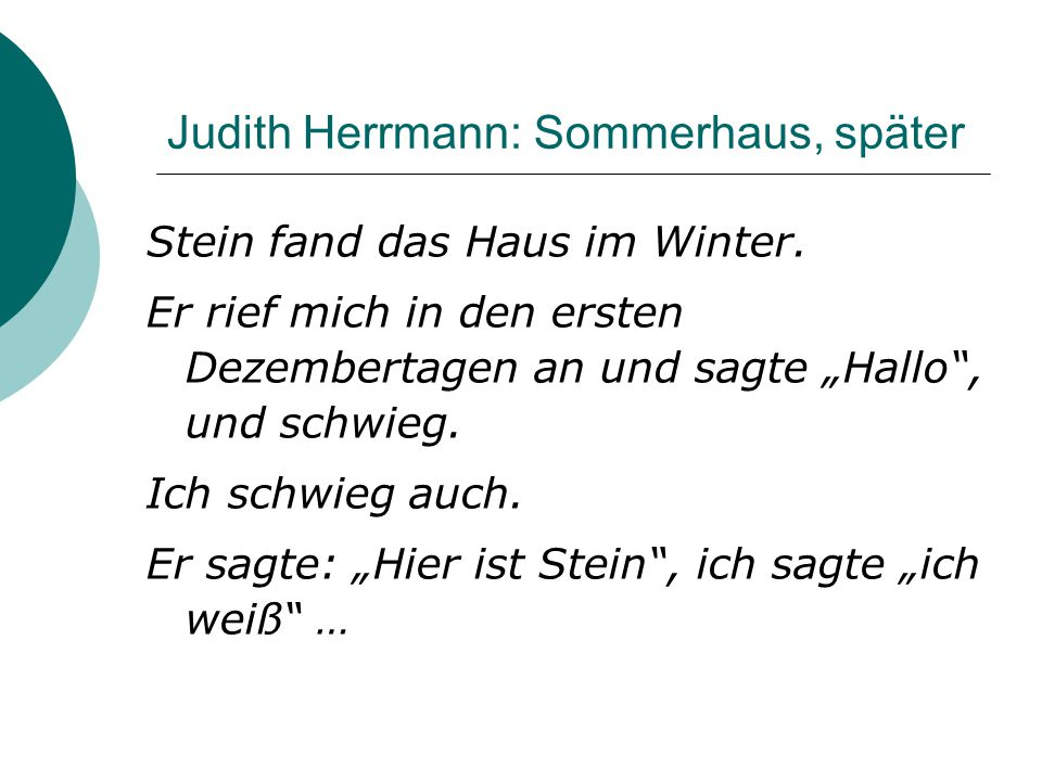 Judith Herrmann: Sommerhaus, später