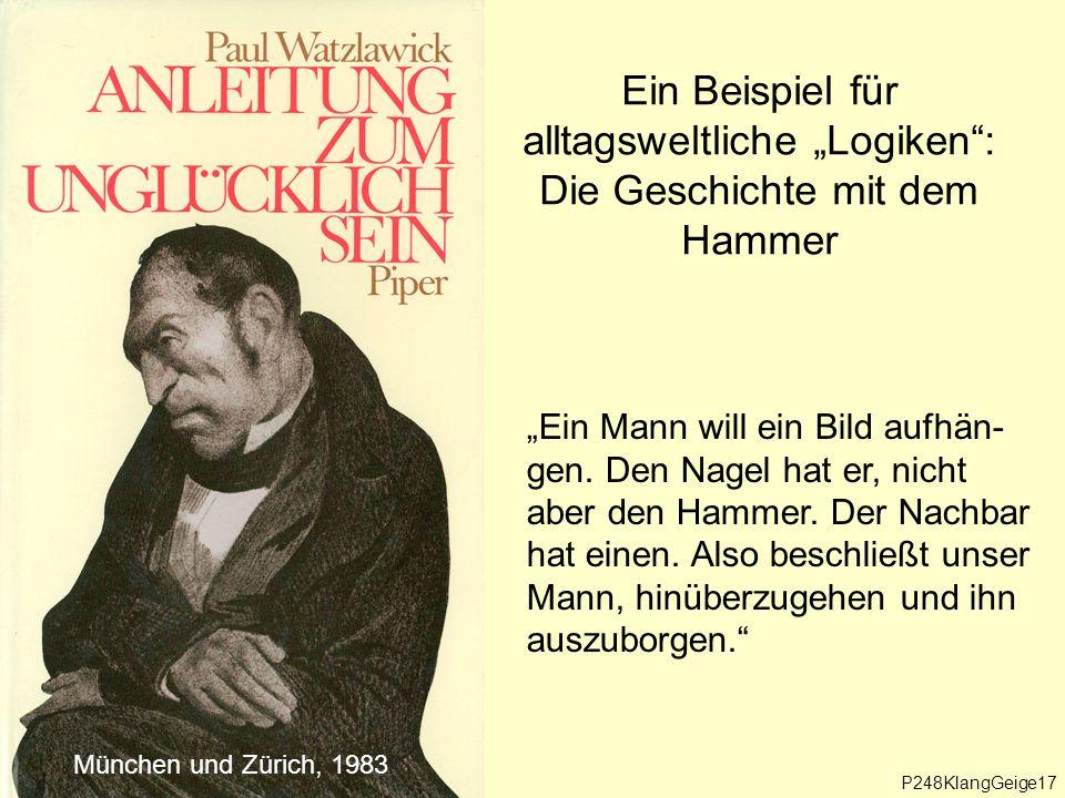 """Ein Beispiel für alltagsweltliche """"Logiken : Die Geschichte mit dem Hammer"""