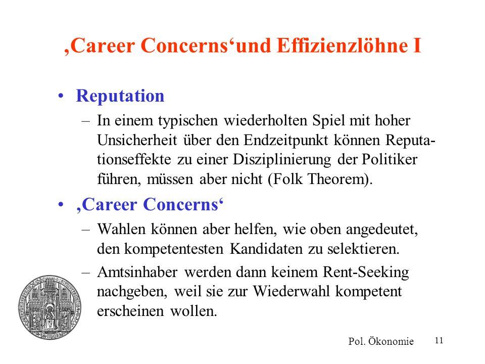 'Career Concerns'und Effizienzlöhne I