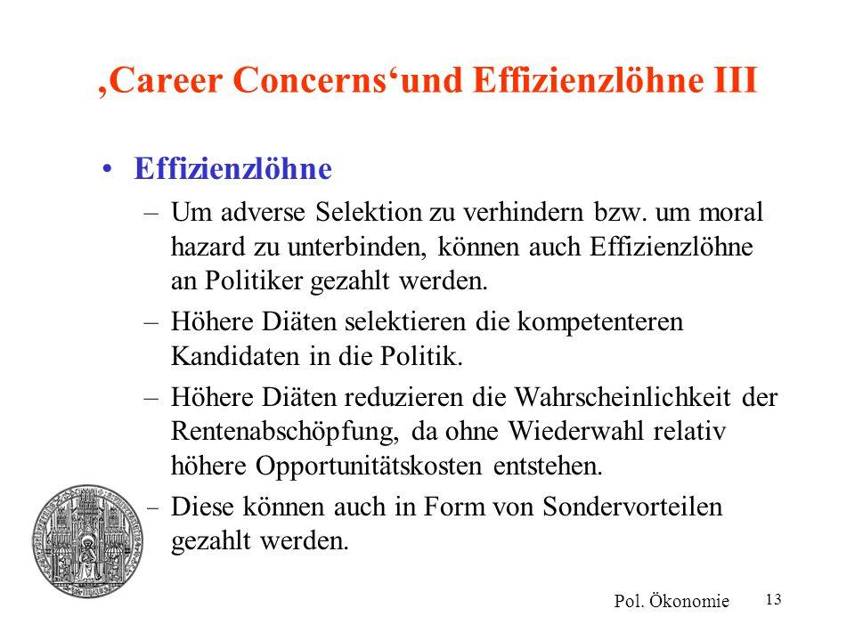'Career Concerns'und Effizienzlöhne III