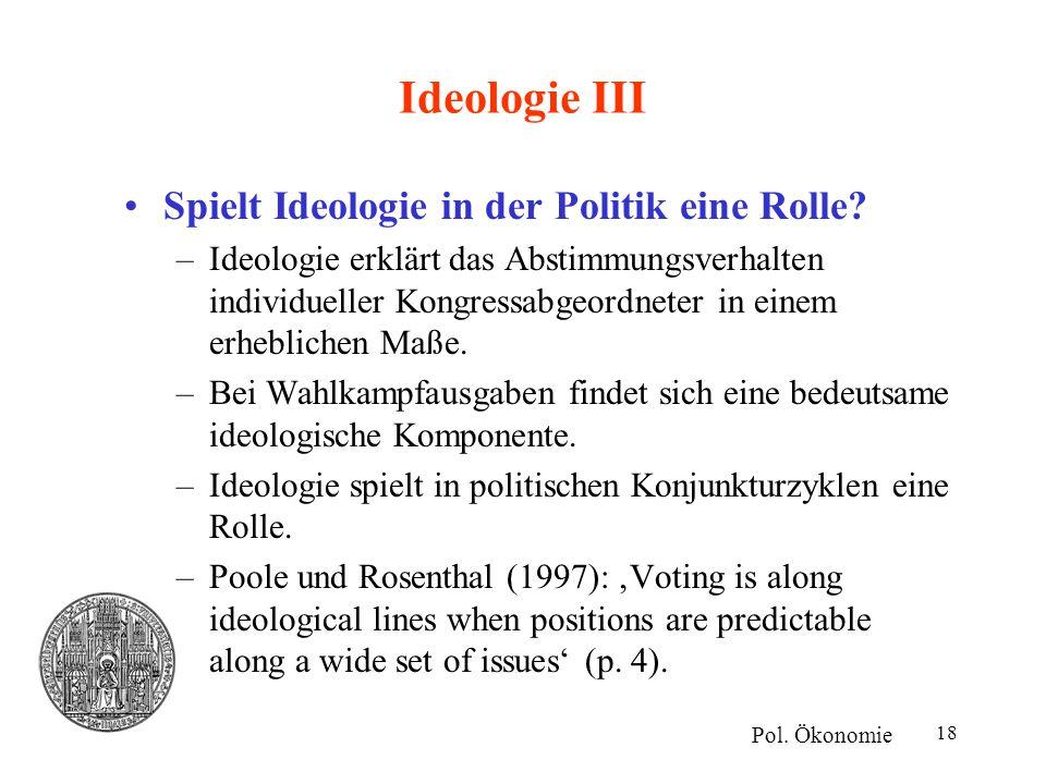 Ideologie III Spielt Ideologie in der Politik eine Rolle