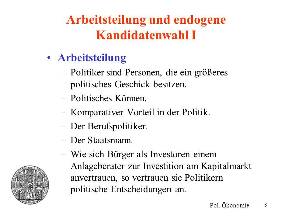 Arbeitsteilung und endogene Kandidatenwahl I
