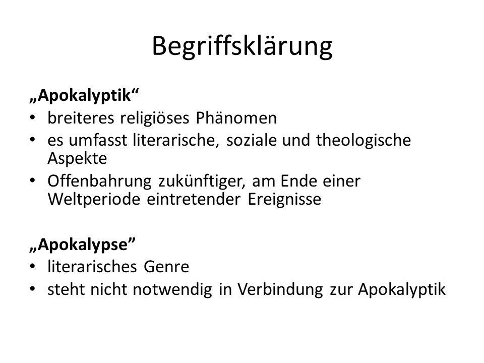 """Begriffsklärung """"Apokalyptik breiteres religiöses Phänomen"""