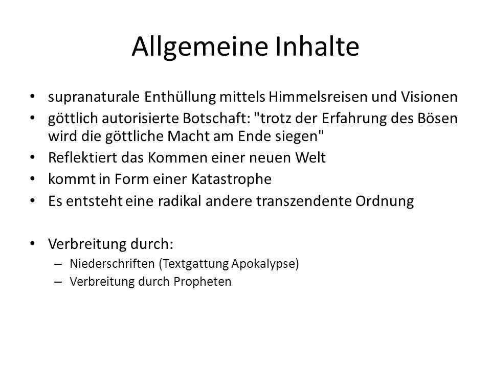 Allgemeine Inhalte supranaturale Enthüllung mittels Himmelsreisen und Visionen.